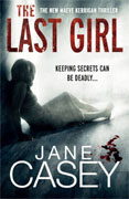 *The Last Girl* by Jane Casey