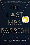 *The Last Mrs. Parrish* by Liv Constantine