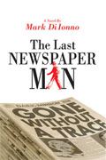 Buy *The Last Newspaper Man* by Mark Di Ionnoonline