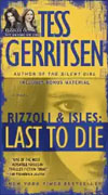 Buy *Last to Die (A Rizzoli and Isles Novel)* by Tess Gerritsenonline