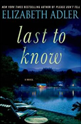 *Last to Know* by Elizabeth Adler