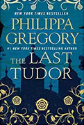 *The Last Tudor* by Philippa Gregory