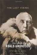 Buy *The Last Viking: The Life of Roald Amundsen* by Stephen R. Bown online