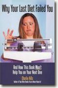 *Why Your Last Diet Failed You and How This Book Won't Help You on Your Next One* by Charlie Hills