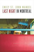 *Last Night in Montreal* by Emily St. John Mandel