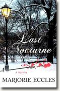 Buy *Last Nocturne: A Mystery* by Marjorie Eccles online