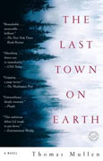 Buy *The Last Town on Earth* by Thomas Mullen online