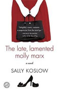 Buy *The Late, Lamented Molly Marx* by Sally Koslow online