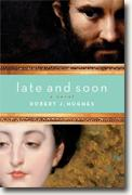 Buy *Late & Soon* by Robert J. Hughes online
