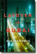 Buy *Layover in Dubai* by Dan Fesperman online