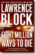 Buy *Eight Million Ways to Die (Matthew Scudder Mysteries)* by Lawrence Block online