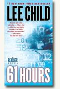 *61 Hours: A Reacher Novel* by Lee Child