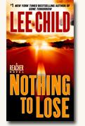 Buy *Nothing to Lose (Jack Reacher Novels)* by Lee Child online
