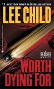Buy *Worth Dying For (A Reacher Novel)* by Lee Child online