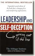 *Leadership and Self-Deception: Getting out of the Box* by Arbinger Institute