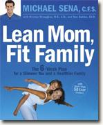 Buy *Lean Mom, Fit Family: The 6-Week Plan for a Slimmer You and a Healthier Family* online