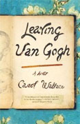 Buy *Leaving Van Gogh* by Carol Wallace online