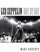 Buy *Led Zeppelin - Day by Day* by Marc Robertso nline