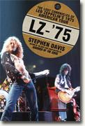 Buy *LZ-'75: The Lost Chronicles of Led Zeppelin's 1975 American Tour* by Stephen Davis online
