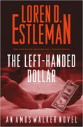 Buy *The Left-Handed Dollar (An Amos Walker Novel)* by Loren D. Estleman online