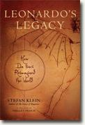 Buy *Leonardo's Legacy: How Da Vinci Reimagined the World* by Stefan Klein online
