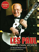 Buy *Les Paul in His Own Words: Centennial Edition* by Les Paul and Michael Cochrano nline