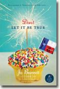 Buy *Don't Let It Be True* by Jo Barrett online