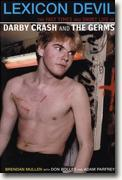 Buy *Lexicon Devil: The Fast Times and Short Life of Darby Crash and the Germs* by Don Bolles, Adam Parfrey and Brendan Mullen online