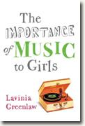 Buy *The Importance of Music to Girls* by Lavinia Greenlaw online
