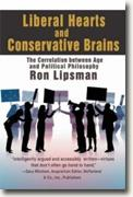*Liberal Hearts and Conservative Brains: The Correlation between Age and Political Philosophy* by Ron Lipsman