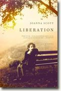 *Liberation* by Joanna Scott