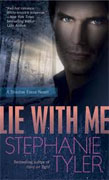 Buy *Lie with Me (Shadow Force Series, Book 1)* by Stephanie Tyler online