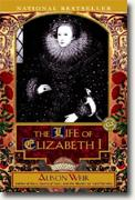 Alison Weir's *The Life of Elizabeth I*