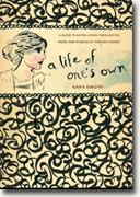 *A Life of One's Own: A Guide to Better Living Through the Work and Wisdom of Virginia Woolf* by Ilana Simons