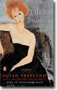 *Life Studies* by Susan Vreeland