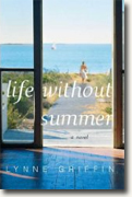 Buy *Life Without Summer* by Lynne Griffin online