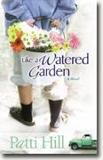Buy *Like a Watered Garden* by Patti Hill online