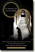 Buy *An Infinity of Little Hours: The Trial of Faith of Five Young Men in the Western World's Most Austere Monastic Order* by Nancy Klein Maguire online