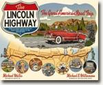 *The Lincoln Highway: Coast to Coast from Times Square to the Golden Gate* by Michael Wallis, photographs by Michael S. Williamson