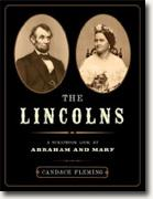 *The Lincolns: A Scrapbook Look at Abraham and Mary* by Candace Fleming