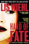 *Hand of Fate (Triple Threat #2)* by Lis Wiehl