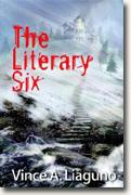 Buy *The Literary Six* by Vince A. Liaguno online