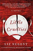*Little Cruelties* by Liz Nugent