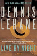 *Live by Night* by Dennis Lehane