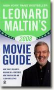 Buy *Leonard Maltin's 2008 Movie Guide* by Margaret Hathaway, photos by Karl Schatz online