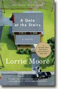 Buy *A Gate at the Stairs* by Lorrie Moore online