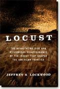 Buy *Locust: The Devastating Rise and Mysterious Disappearance of the Insect That Shaped the American Frontier* online