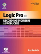 Buy *Logic Pro For Recording Engineers and Producers - Quick Pro Guides* by Dot Bustelo online