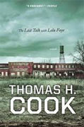 *The Last Talk with Lola Faye* by Thomas H. Cook