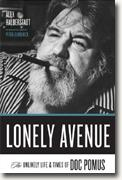 *Lonely Avenue: The Unlikely Life And Times of Doc Pomus* by Alex Halberstadt